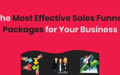 How To Choose the Most Effective Sales Funnel Packages for Your Business?