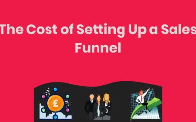 How Much Should You Spend On Setting Up a Professional Sales Funnel And Is It Worth The Effort?