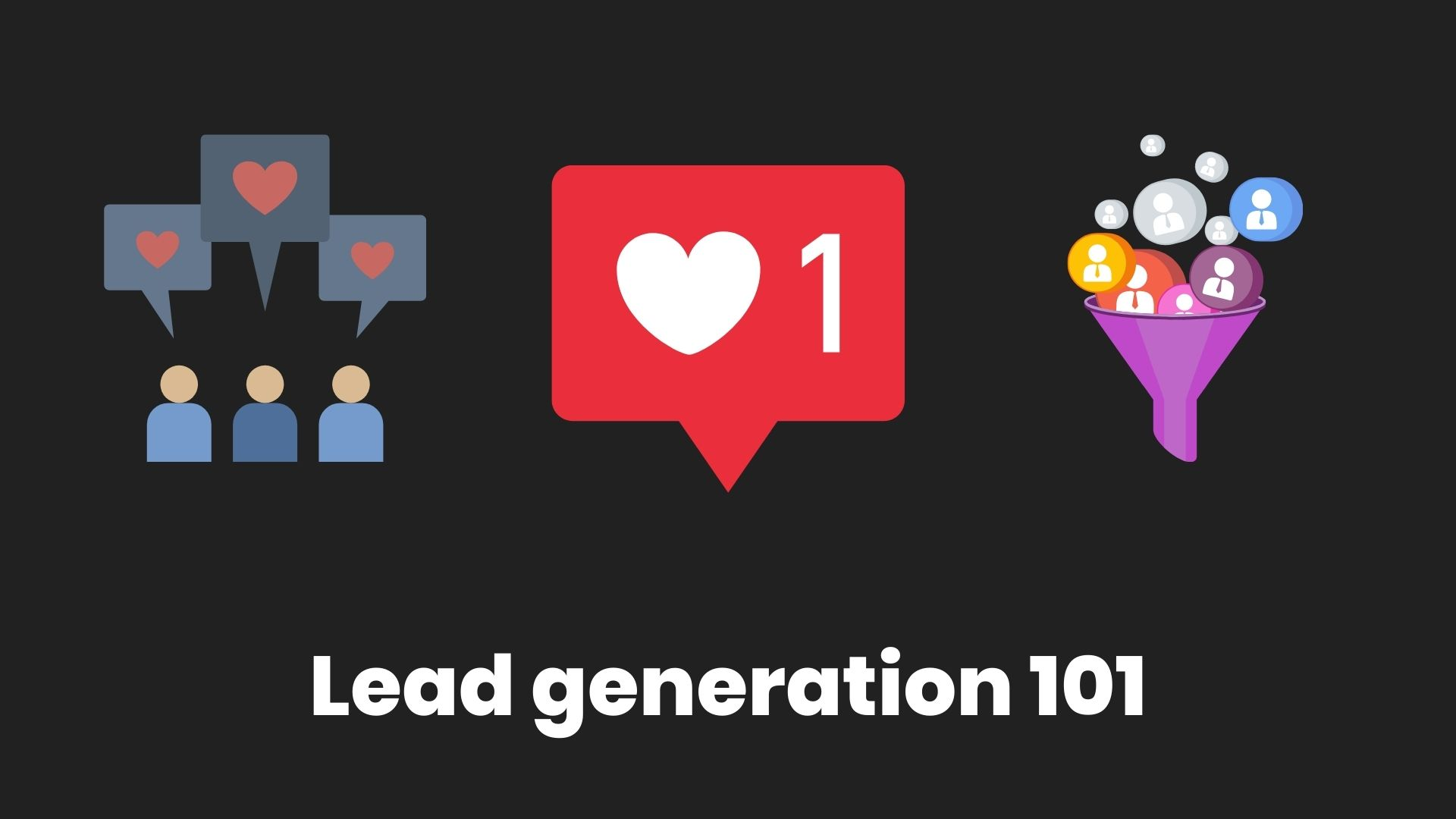 how to make your lead generation campaign work