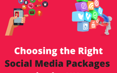 Easy Guide to How To Choose the Right Social Media Marketing Packages In the UK