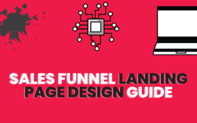 How To Design a Sales Funnel Landing Page for Profitable Campaigns- 3-step Effortless System Successful Businesses Like Yours Can Not Afford to Miss