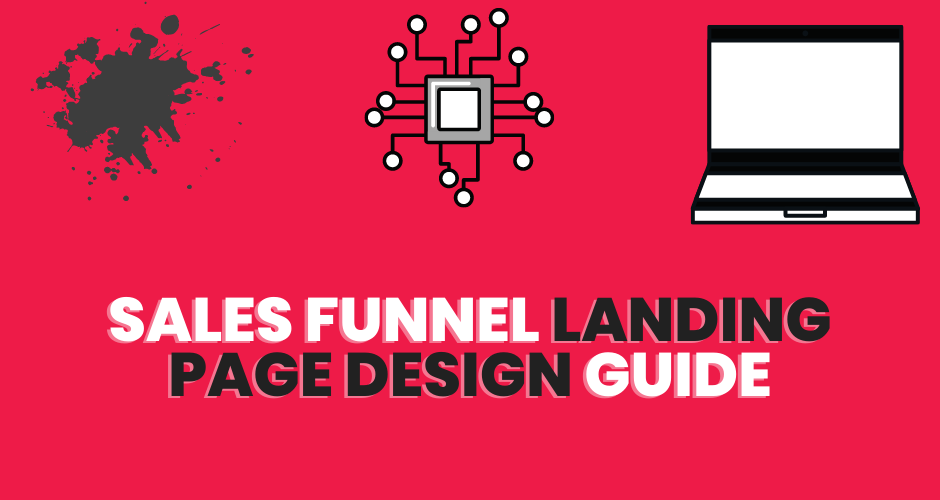 how to design a sales funnel landing page